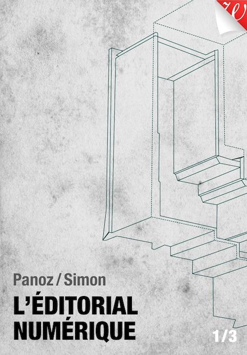Couverture du livre L'éditorial numérique